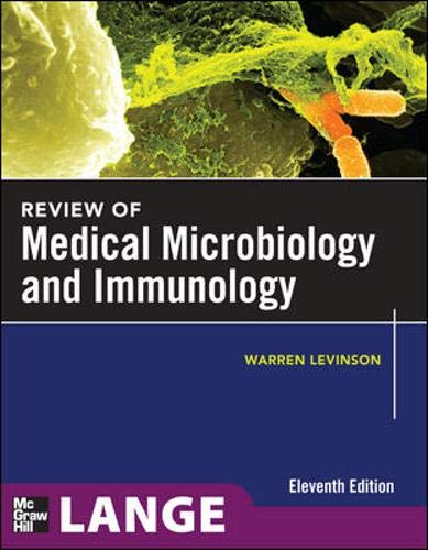 Review of Medical Microbiology and Immunology, Eleventh: Warren Levinson