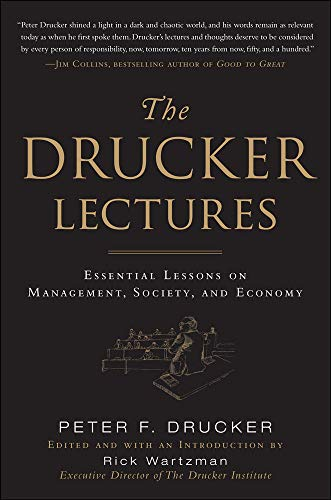 9780071700450: The Drucker Lectures: Essential Lessons on Management, Society and Economy