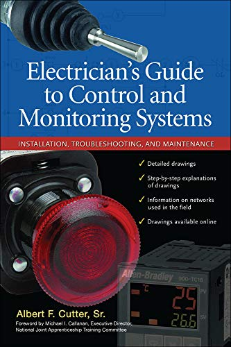 9780071700610: Electrician''s Guide to Control and Monitoring Systems: Installation, Troubleshooting, and Maintenance