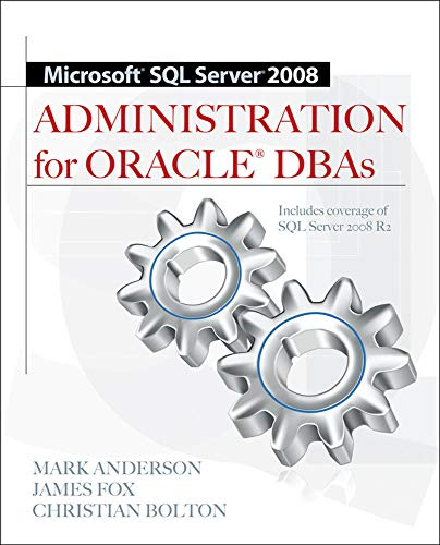 9780071700641: Microsoft SQL Server 2008 Administration for Oracle DBAs