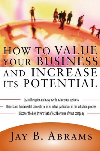 9780071700719: How to Value Your Business and Increase Its Potential