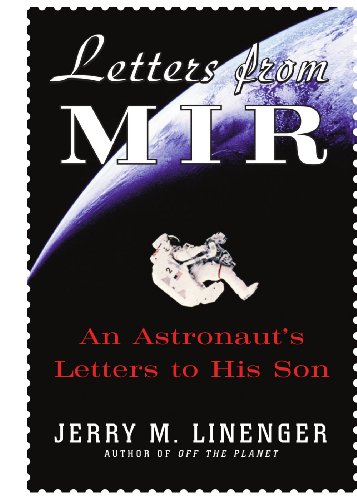 9780071700764: Letters from Mir: An Astronaut�s Letters to His Son