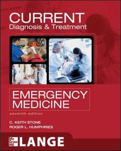 9780071701075: CURRENT Diagnosis and Treatment Emergency Medicine, Seventh Edition (LANGE CURRENT Series)