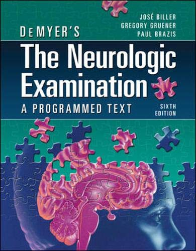 9780071701174: DeMyer's The Neurologic Examination: A Programmed Text, Sixth Edition