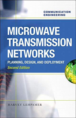 9780071701228: Microwave Transmission Networks, Second Edition