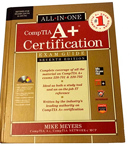 9780071701303: CompTIA A+ Certification All-in-One Exam Guide, Seventh Edition (Exams 220-701 & 220-702)