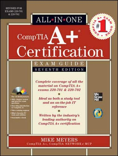 9780071701334: CompTIA A+ Certification All-in-One Exam Guide, Seventh Edition (Exams 220-701 & 220-702)