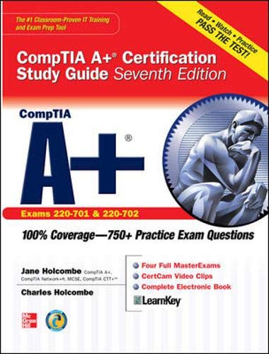 9780071701457: CompTIA A+ Certification Study Guide, Seventh Edition (Exam 220-701 & 220-702) (Certification Press)