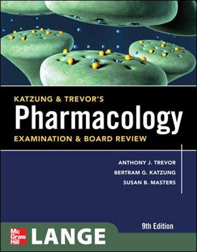 9780071701556: Katzung & Trevor's Pharmacology Examination and Board Review, Ninth Edition (McGraw-Hill Specialty Board Review)