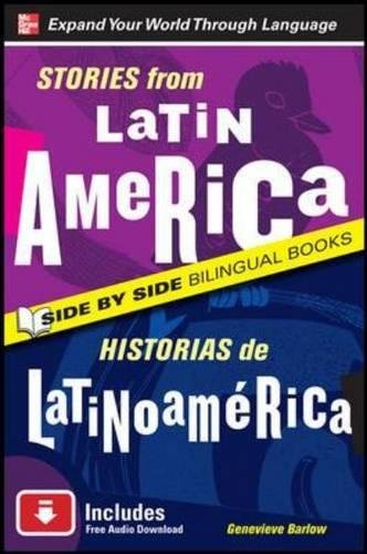 9780071701747: Stories from Latin America/Historias de Latinoamerica, Second Edition