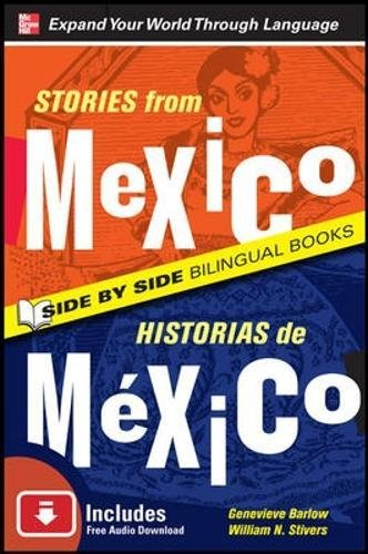 9780071701761: Stories from Mexico/Historias de Mexico, Second Edition (Side by Side Bilingual Books)