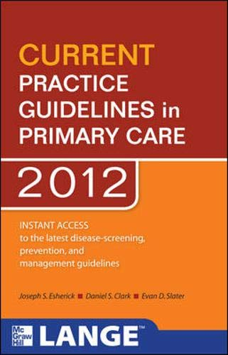 9780071701945: CURRENT Practice Guidelines in Primary Care 2012 (Lange Current Series)