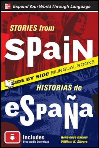 9780071702669: Stories from Spain/Historias de Espana, Second Edition (Side By Side Bilingual Books)