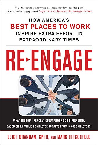 9780071703109: Re-Engage: How America's Best Places to Work Inspire Extra Effort in Extraordinary Times