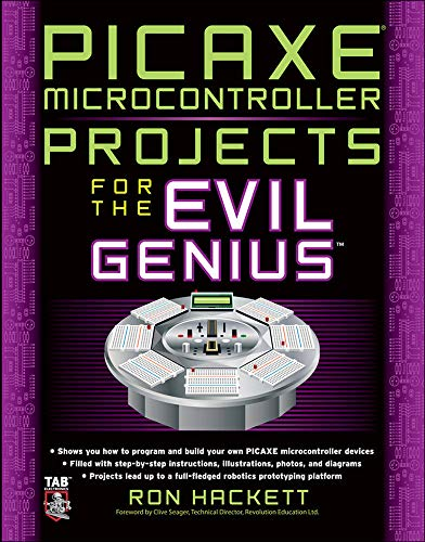 9780071703260: Picaxe Microcontroller Projects for the Evil Genius