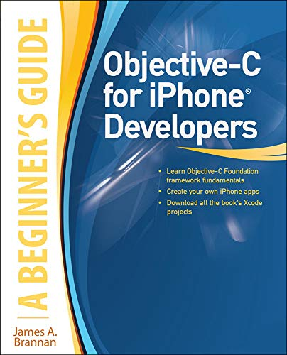 9780071703284: Objective-C for iPhone Developers, A Beginner's Guide