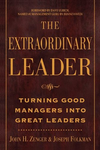 9780071703505: Extraordinary Leader: Turning Good Managers Into Great Leaders