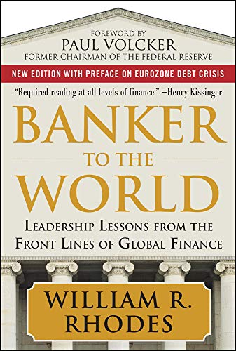 9780071704250: Banker to the World: Leadership Lessons From the Front Lines of Global Finance