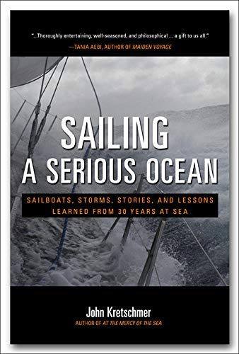9780071704403: Sailing a Serious Ocean: Sailboats, Storms, Stories and Lessons Learned from 30 Years at Sea