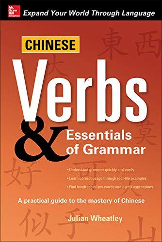9780071713047: Chinese Verbs & Essentials of Grammar