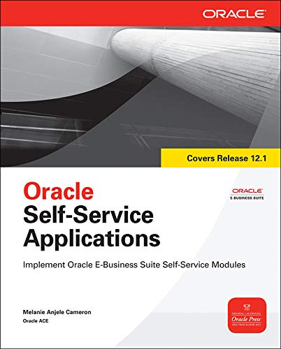 9780071713306: Oracle Self-Service Applications (Oracle Press)