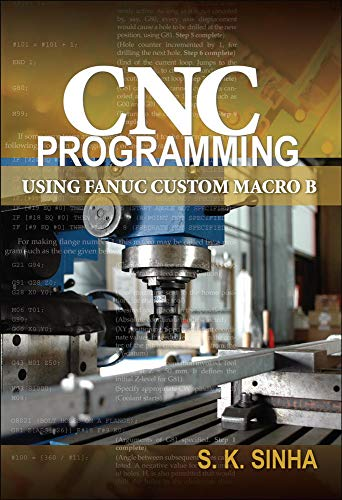 9780071713320: CNC Programming using Fanuc Custom Macro B