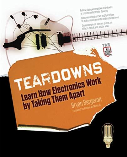 9780071713344: Teardowns: Learn How Electronics Work by Taking Them Apart