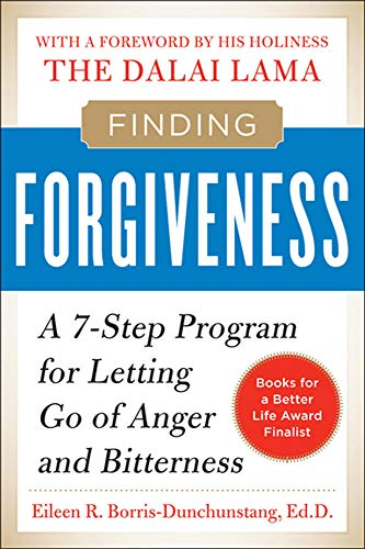 9780071713757: Finding Forgiveness: A 7-Step Program for Letting Go of Anger and Bitterness