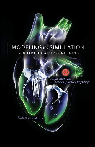 9780071714457: Modeling and Simulation in Biomedical Engineering: Applications in Cardiorespiratory Physiology (Mechanical Engineering)