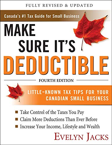 9780071714839: Make Sure It's Deductible: Little-Known Tax Tips for Your Canadian Small Business