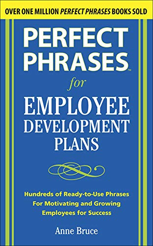 9780071715096: Perfect Phrases for Employee Development Plans (Perfect Phrases Series)