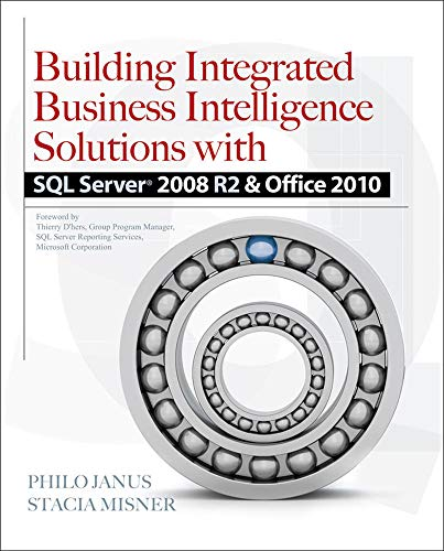 9780071716734: Building Integrated Business Intelligence Solutions with SQL Server 2008 R2 & Office 2010