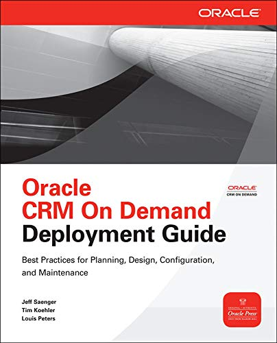 9780071717632: Oracle CRM On Demand Deployment Guide (Oracle Press)