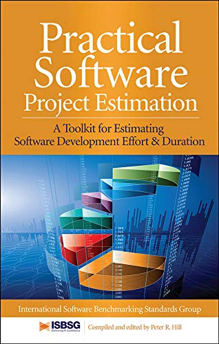 9780071717915: Practical Software Project Estimation: A Toolkit for Estimating Software Development Effort & Duration