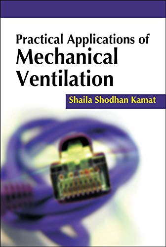 9780071718103: Practical applications of mechanical ventilation (Medicina)