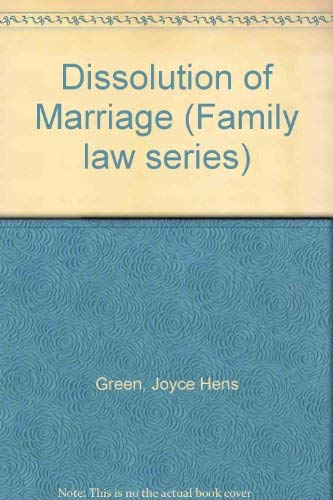 9780071720564: Dissolution of Marriage (Family law series)