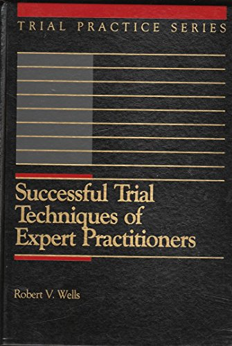 9780071721035: Successful Trial Techniques of Expert Practitioners (Trial Practice Series)