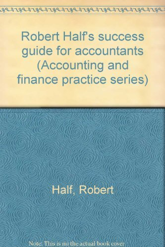 Robert Half's success guide for accountants (Accounting and finance practice series): Half, ...