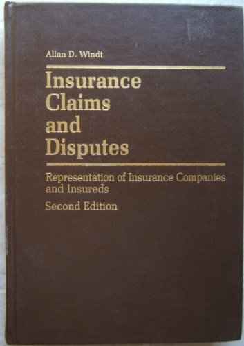9780071721165: Insurance Claims and Disputes: Representation of Insurance Companies and Insureds