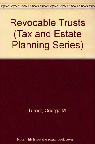 9780071722650: Revocable Trusts (Tax and Estate Planning Series)