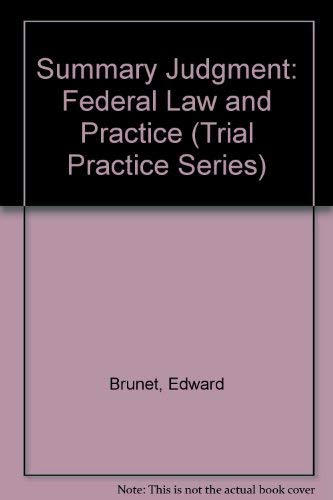 9780071722711: Summary Judgment: Federal Law and Practice (Trial Practice Series)
