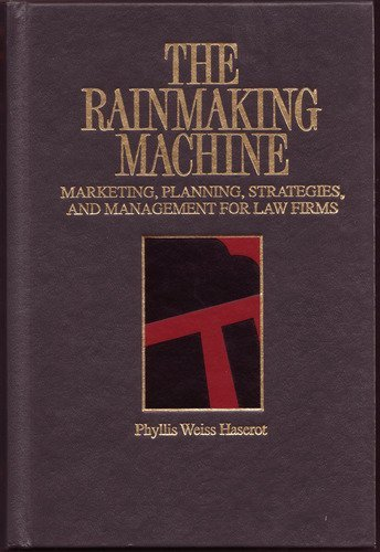 9780071723039: The rainmaking machine: Marketing, planning, strategies, and management for law firms