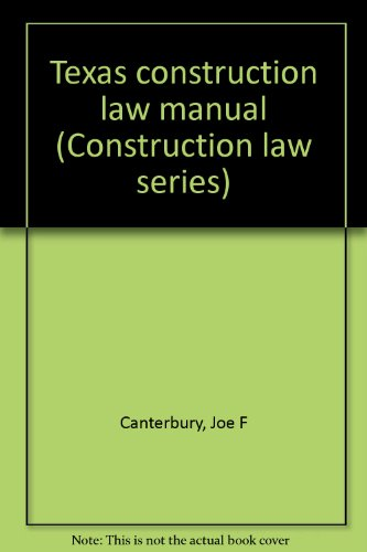 9780071723169: Texas construction law manual (Construction law series)