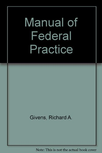 9780071723466: Manual of Federal Practice