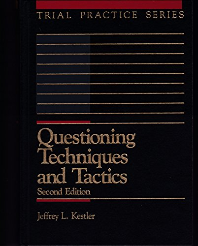 9780071723787: Questioning Techniques and Tactics (Trial Practice Series)