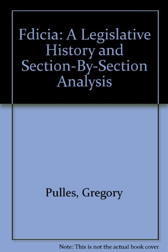 9780071724531: Fdicia: A Legislative History and Section-By-Section Analysis (2 Volumes)