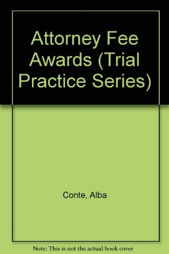 9780071725040: Attorney Fee Awards (Trial Practice Series)