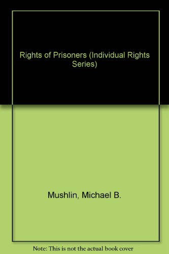 9780071725149: Rights of Prisoners (Individual Rights Series)