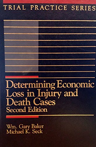 9780071725651: Determining Economic Loss in Injury and Death Cases (Trial Practice)
