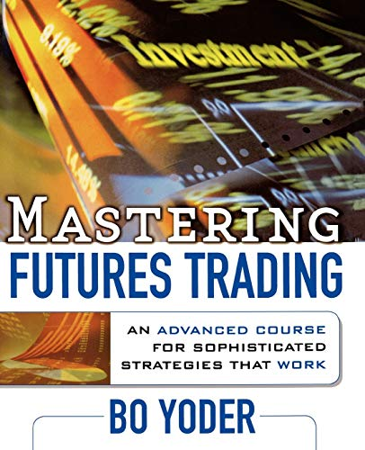 9780071735889: Mastering Futures Trading